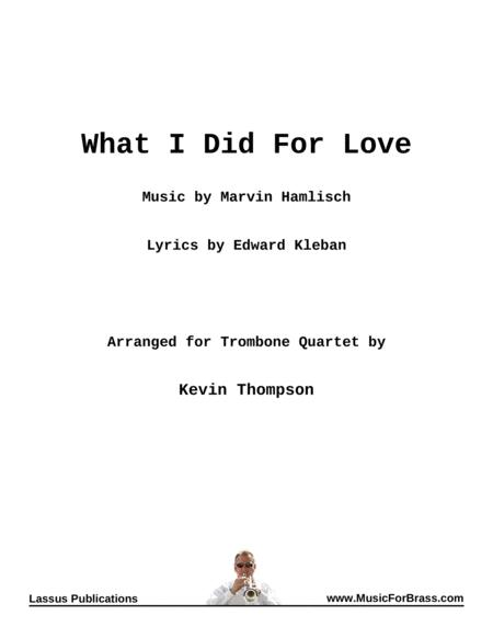 What I Did For Love for Trombone Quartet