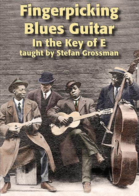 Fingerpicking Blues Guitar in the Key of E