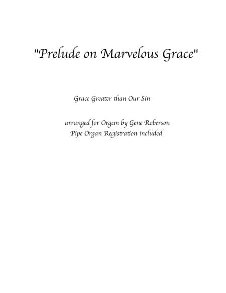 Prelude on Marvelous Grace for ORGAN