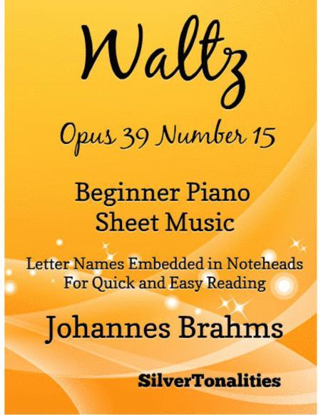 Waltz Opus 39 Number 15 Beginner Piano Sheet Music