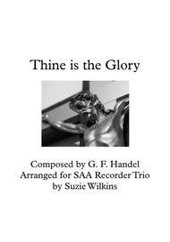 Thine is the Glory for SAA (or SAT) Recorder Trio