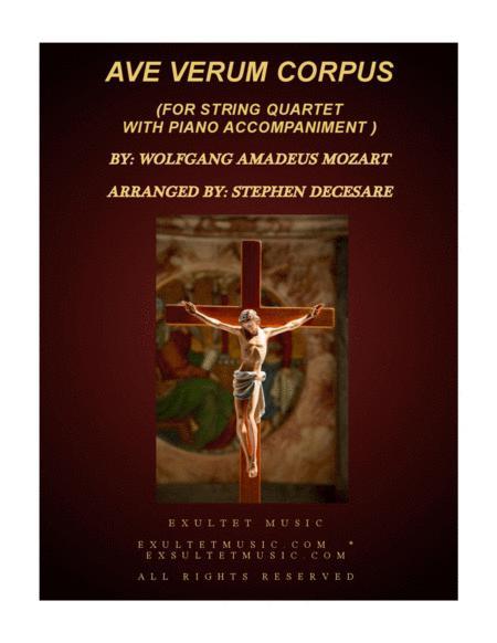 Ave Verum Corpus (for String Quartet - Piano accompaniment)