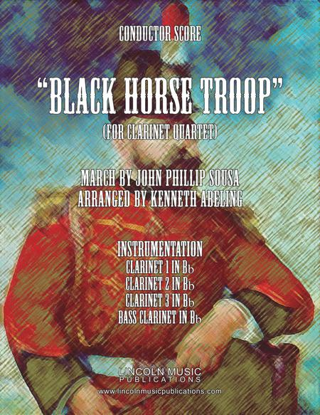 March - The Black Horse Troop (for Clarinet Quartet)
