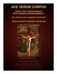 Ave Verum Corpus (Duet for C-Instruments - Organ Accompaniment)