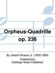Orpheus-Quadrille op. 236