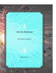 I Am An American - patriotic song