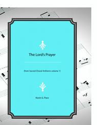 The Lord's Prayer - text from Matthew 6:9-13 - SATB Choir with piano accompaniment