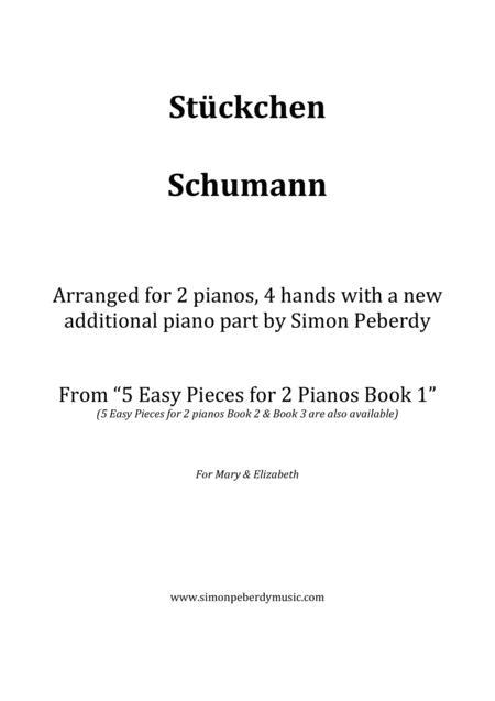 Stückchen (Little Piece) from Album für die Jugend (Album for the Young) Op 68 Nr 5, R. Schumann. Arranged for 2 pianos by Simon Peberdy
