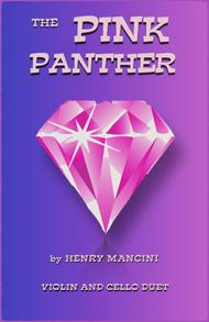 The Pink Panther from THE PINK PANTHER, Duet for Violin and Cello
