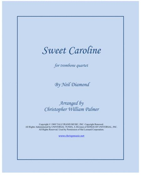 Sweet Caroline (Trombone Quartet)