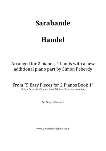 Sarabande (Handel), a new, easy arrangement for 2 pianos by Simon Peberdy