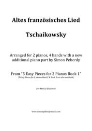 Altes französches Lied (Old French song) (Tschaikowsky) in a new, easy arrangement for 2 pianos by Simon Peberdy