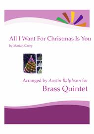 All I Want For Christmas Is You - brass quintet