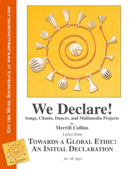 We Declare! Towards a Global Ethic: An Initial Declaration for All Ages