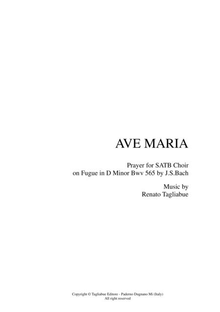 AVE MARIA - Prayer for SATB Choir on Fugue in D Minor Bwv 565 by J.S.Bach