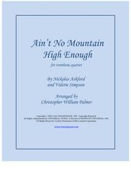 Ain't No Mountain High Enough (Trombone Quartet)