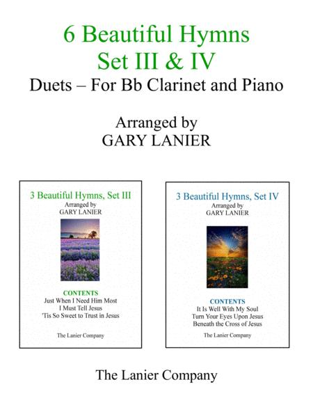 6 BEAUTIFUL HYMNS, Set III & IV (Duets - Bb Clarinet and Piano with Parts)