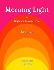 Morning Light for Beginner Trumpet Trio by Eddie Lewis