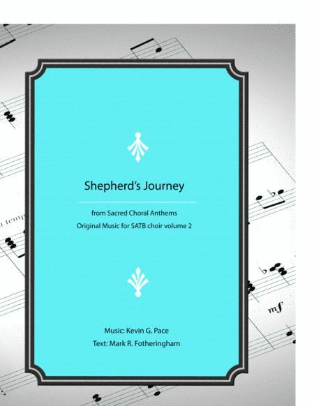 Shepherd's Journey - original SATB choir with piano accompaniment