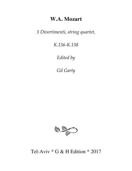 3 Divertimenti, K.136-K.138 (original version for string quartet)