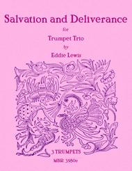 Salvation and Deliverance for Trumpet Trio by Eddie Lewis