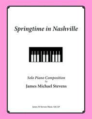 Springtime in Nashville (Relaxing Piano)