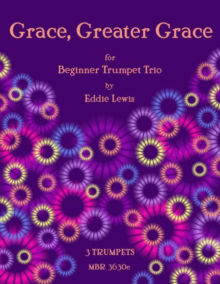 Grace, Greater Grace