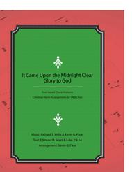 It Came Upon the Midnight Clear / Glory to God - SATB choir with piano accompaniment