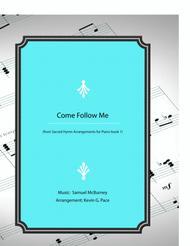 Come, Follow Me - piano solo