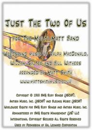 Just The Two Of Us by Bill Withers - MULTI-MATT BAND