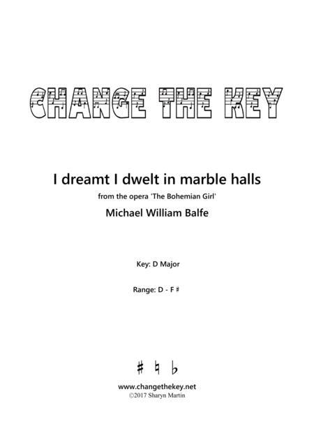 I dreamt I dwelt in marble halls - D Major