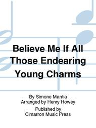 Believe Me If All Those Endearing Young Charms