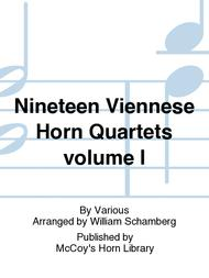 Nineteen Viennese Horn Quartets volume I