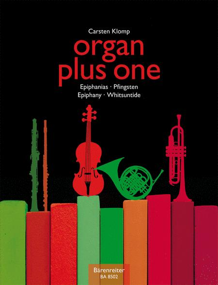 organ plus one (Original Works and Arrangements for Church Servce and Concert)