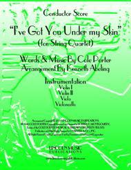 I've Got You Under My Skin (for String Quartet)