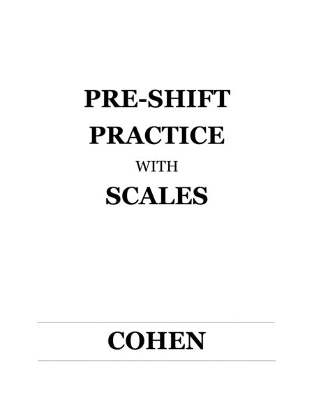Pre-Shift Practice with Scales