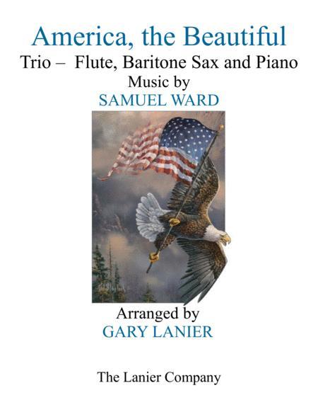 AMERICA, THE BEAUTIFUL (Trio – Flute, Baritone Sax and Piano/Score and Parts)