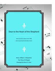 Dear to the Heart of the Shepherd - men's quartet or men's choir with piano accompaniment