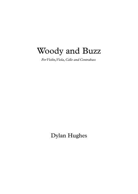 Woody and Buzz for String Quartet (Vn,Va,Vc,Cb)