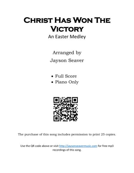 Christ Has Won The Victory (An Easter Medley)