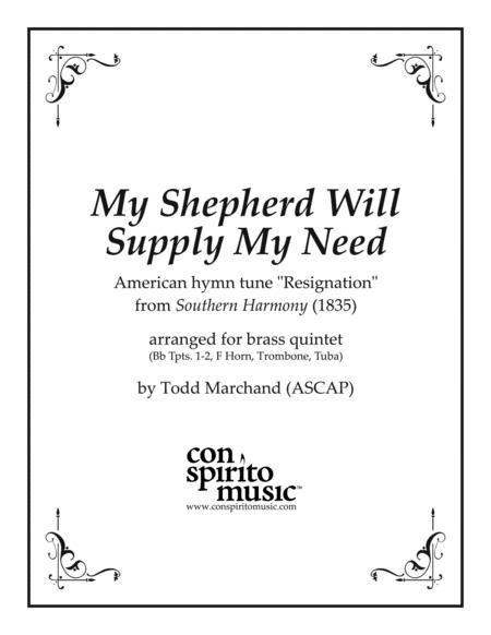 My Shepherd Will Supply My Need — brass quintet
