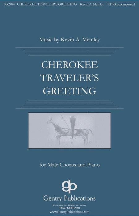 Cherokee Traveler's Greeting