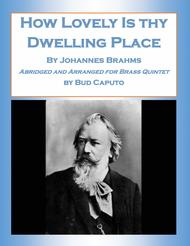 How Lovely Is Dwelling Place- Abridged and Arranged for Brass Quintet