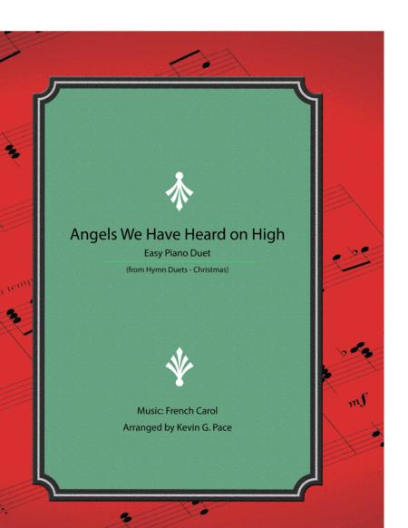 Angels We Have Heard on High - easy piano duet