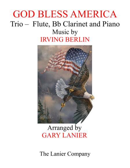 GOD BLESS AMERICA (Trio – Flute, Bb Clarinet and Piano/Score and Parts)