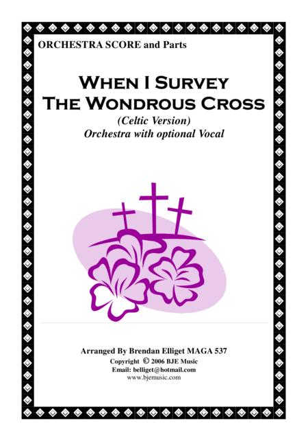 When I Survey The Wondrous Cross (Celtic Version) - Orchestra [F Major] Score and Parts