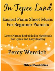 In Tepee Land Easiest Piano Sheet Music for Beginner Pianists