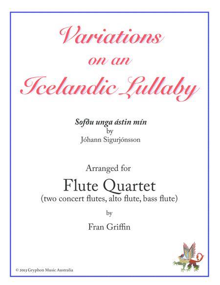 Variations on an Icelandic Lullaby (Sofðu unga ástin mín) for Flute Quartet