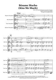 Besame Mucho (Kiss Me Much) - Saxophone quartet (SATB)