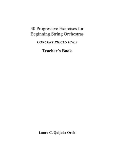 30 Progressive Exercises for Beginning String Orchestra. CONCERT PIECES ONLY. Teacher's book and parts.